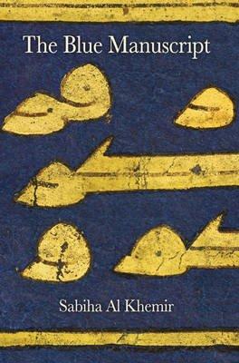 The Blue Manuscript (Hardcover): Sabiha Al Khemir