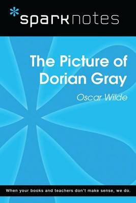 The Picture of Dorian Gray (Sparknotes Literature Guide) (Electronic book text): Spark Notes