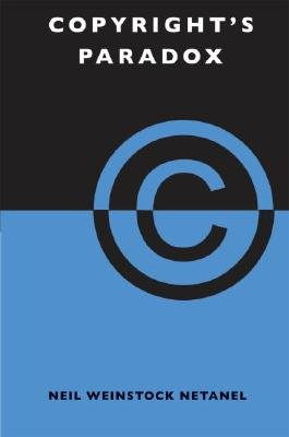 Copyright's Paradox (Hardcover): Neil Weinstock Netanel