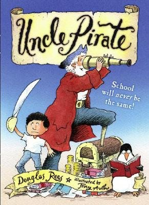 Uncle Pirate (Hardcover): Douglas Rees