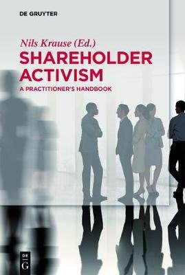 Shareholder Activism - A Practitioner's Handbook (Electronic book text, Digital original): Nils Krause