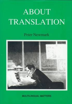 About Translation (Hardcover): Peter Newmark