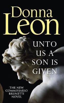 Unto Us A Son Is Given (Paperback): Donna Leon