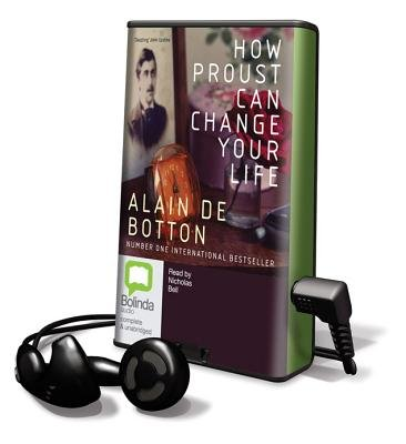 How Proust Can Change Your Life (Pre-recorded MP3 player): Alain De Botton