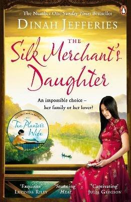 The Silk Merchant's Daughter (Paperback): Dinah Jefferies
