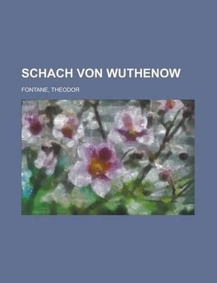 Schach Von Wuthenow (German, Paperback): Theodor Fontane
