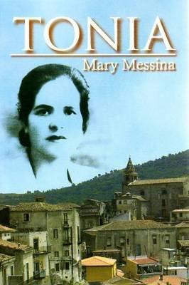 Tonia (Paperback): Mary Messina