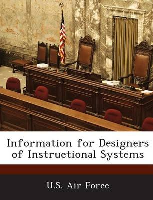 Information for Designers of Instructional Systems (Paperback):