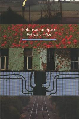 Robinson in Space (Paperback, illustrated edition): Patrick Keiller