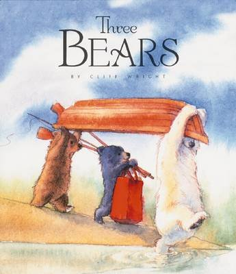 Three Bears (Paperback): Cliff Wright