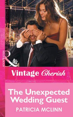 The Unexpected Wedding Guest (Electronic book text, ePub First edition): Patricia McLinn