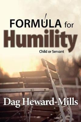 Formula for Humility (Paperback): Dag Heward-Mills