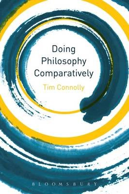 Doing Philosophy Comparatively (Electronic book text): Tim Connolly