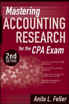 Mastering Accounting Research for the CPA Exam (Paperback, 2nd Revised edition): Anita L. Feller