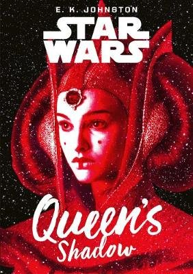 Star Wars: Queen's Shadow (Paperback): E. K. Johnston