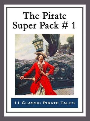 The Pirate Super Pack # 1 (Electronic book text): Howard Pyle