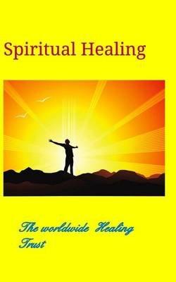 Spiritual Healing (Paperback): Karen Thom
