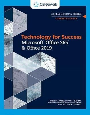 Technology for Success and Shelly Cashman Series Microsoft Office 365 & Office 2019 (Paperback, New edition): Misty Vermaat,...
