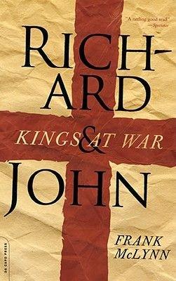 Richard and John - Kings at War (Paperback): Frank McLynn