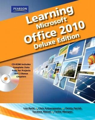 Learning Microsoft Office 2010 Deluxe, Student Edition -- CTE/School (Spiral bound, Deluxe ed.): Emergent Learning LLC, Suzanne...