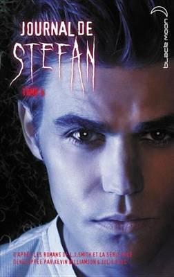 Journal de Stefan 4 (French, Electronic book text): L. J Smith, Kevin Williamson, Julie Plec