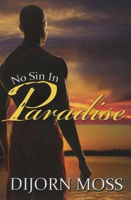 No Sin in Paradise (Electronic book text): Dijorn Moss