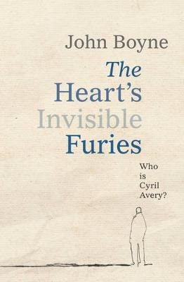 The Heart's Invisible Furies (Paperback): John Boyne