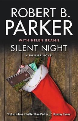 Silent Night (Electronic book text): Robert B. Parker, Helen Brann