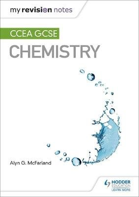 My Revision Notes: CCEA GCSE Chemistry (Paperback, 3rd Revised edition): Alyn G. Mcfarland