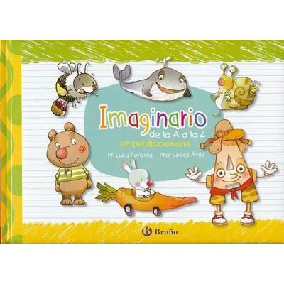 Imaginario de La A A La Z (Spanish, Hardcover): Pilar Lopez Avila