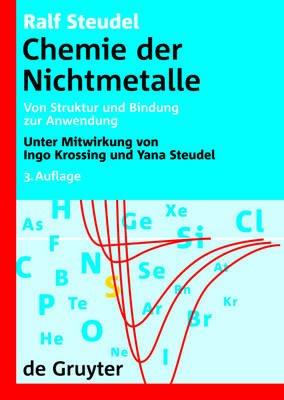 Chemie Der Nichtmetalle - Von Struktur Und Bindung Zur Anwendung (German, Hardcover, 3rd): Ralf Steudel