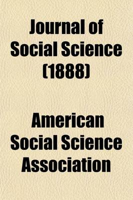 Journal of Social Science (Volume 25) (Paperback): American Social Science Association