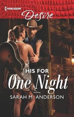 His for One Night (Paperback, Original ed.): Sarah M. Anderson