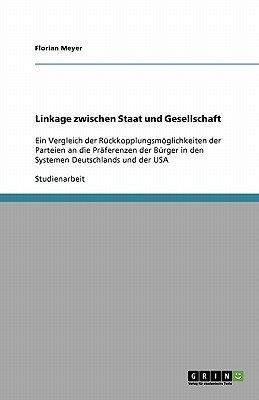 Linkage Zwischen Staat Und Gesellschaft (German, Paperback): Florian Meyer