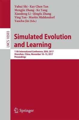Simulated Evolution and Learning - 11th International Conference, SEAL 2017, Shenzhen, China, November 10-13, 2017, Proceedings...
