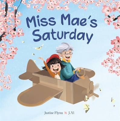 Miss Mae's Saturday (Paperback): Justine Flynn