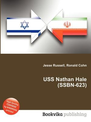 USS Nathan Hale (Ssbn-623) (Paperback): Jesse Russell, Ronald Cohn