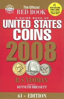 A Guide Book of United States Coins - The Official Red Book (Spiral bound, 61st): R. S Yeoman