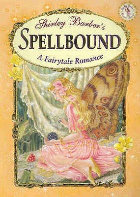 Classic Fairies Spellbound (Paperback): Shirley Barber