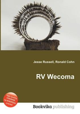 RV Wecoma (Paperback): Jesse Russell, Ronald Cohn