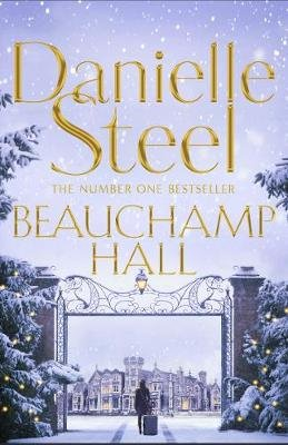 Beauchamp Hall (Paperback): Danielle Steel