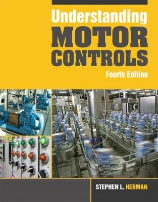 Understanding Motor Controls (Hardcover, 4th edition): Stephen Herman