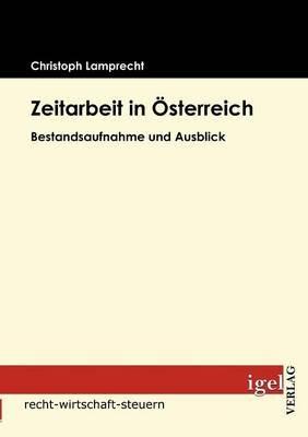 Zeitarbeit in Osterreich (German, Paperback): Christoph Lamprecht