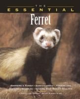 The Essential Ferret (Abridged, Paperback, Abridged edition): Betsy Sikora Siino