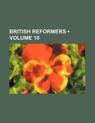 British Reformers (Volume 10) (Paperback): unknownauthor, Bale