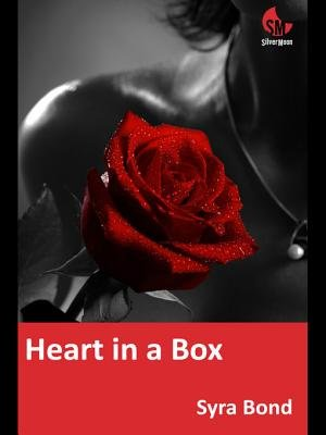 Heart in a Box - True Confessions IV (Electronic book text): Syra Bond