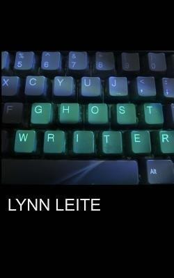 Ghost Writer (Paperback): MS Lynn Leite