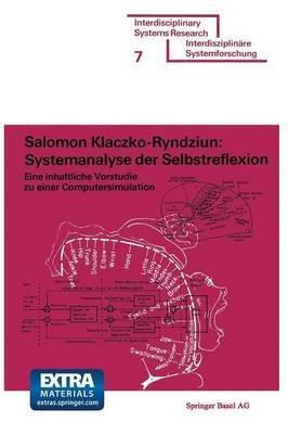 Systemanalyse Der Selbstreflexion - Eine Inhaltliche Vorstudie Zu Einer Computersimulation (German, Paperback, 1975): Klaczko