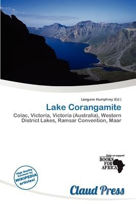 Lake Corangamite (Paperback): L. Egaire Humphrey