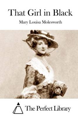 That Girl in Black (Paperback): Mary Louisa Molesworth